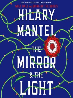 cover image of The Mirror & the Light